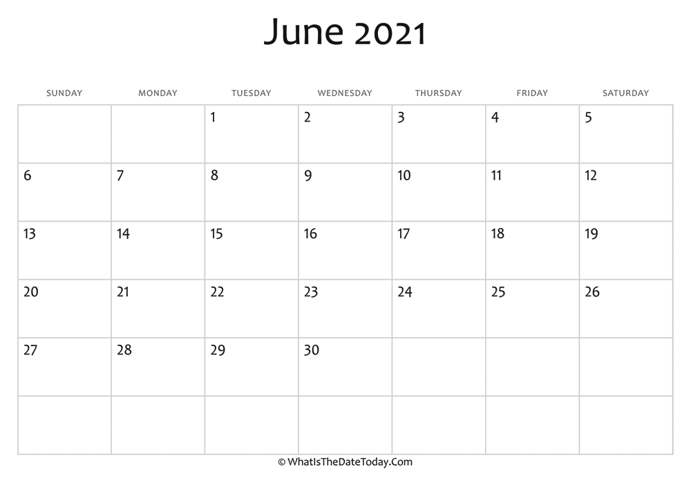 Blank June Calendar 2021 Editable | Whatisthedatetoday.Com